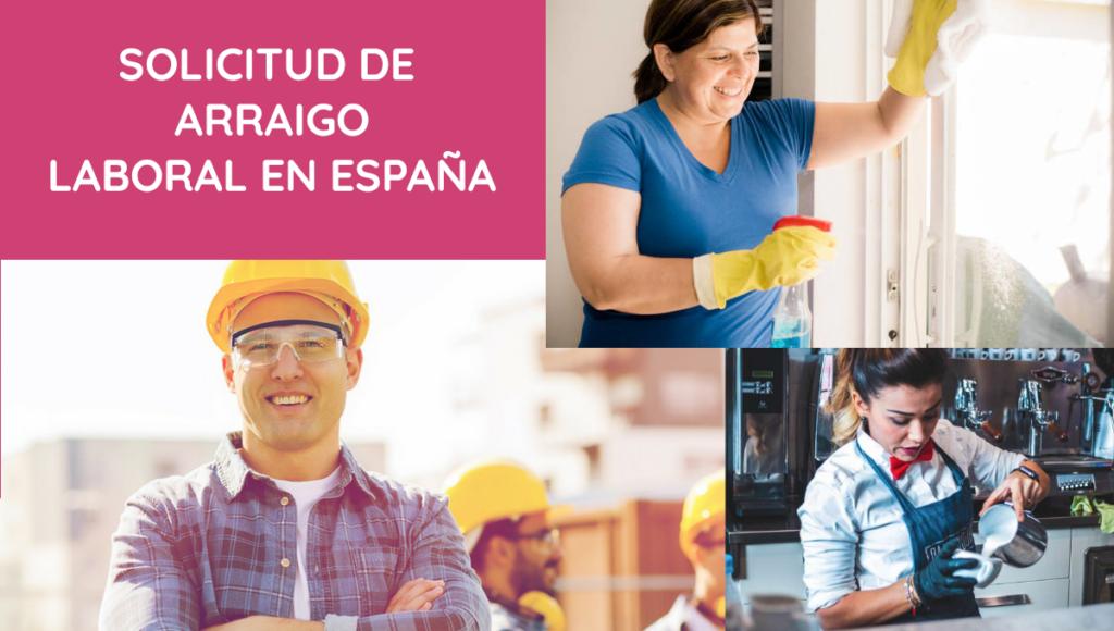 Solicitar arraigo laboral en España